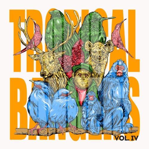 Tropical Bangers Vol. IV (2021)