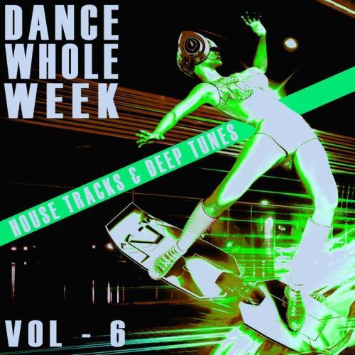 Dance Whole Week Vol 6 (2021)