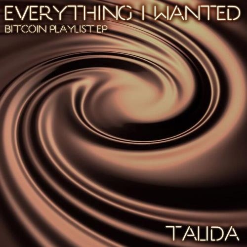 Talida — Everything I Wanted (Bitcoin Playlist EP) (2021)