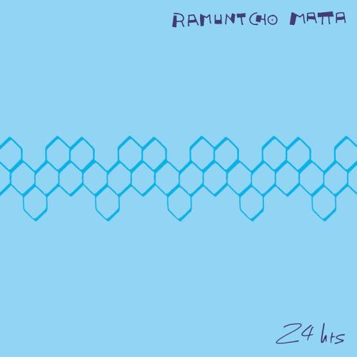 Ramuntcho Matta — 24 Hrs (2021)