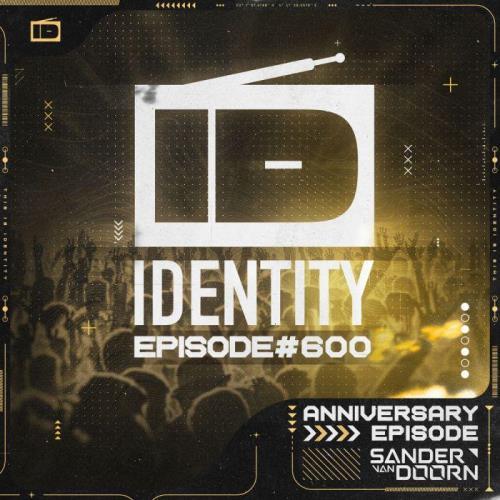 Sander van Doorn — Identity 600 (2021-05-21)