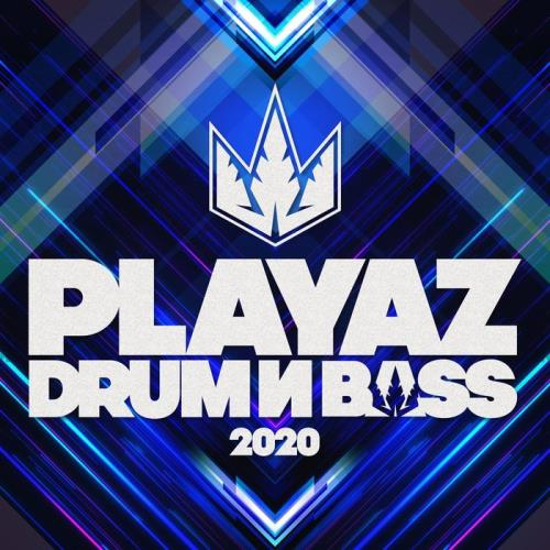 Playaz Drum & Bass 2020 (2021)