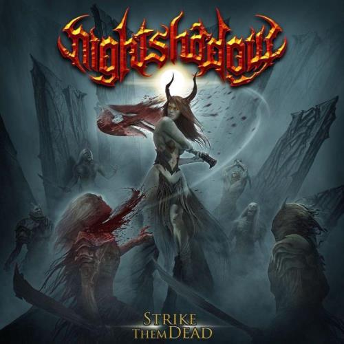 Nightshadow — Strike Them Dead (2021)
