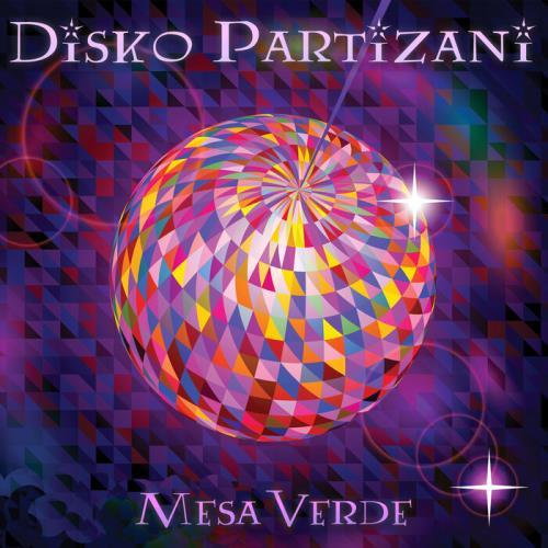 Mesa Verde — Disko Partizani (2021 Remix EP) (2021)