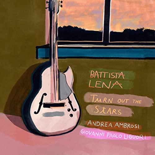Battista Lena — Turn Out The Stars (2021)