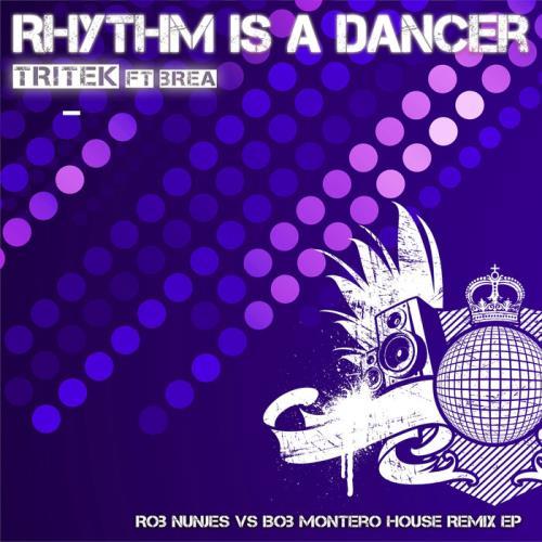 Tritek feat Brea — Rhythm Is A Dancer (Some Say Remix) (2021)