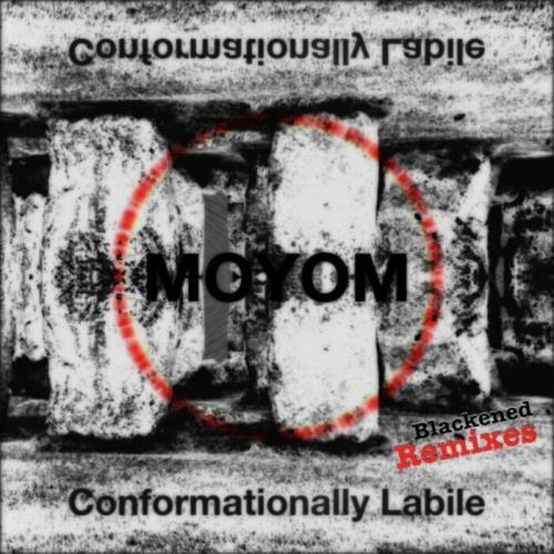 Moyom — Conformationally Labile (Blackened Remixes) (2021)