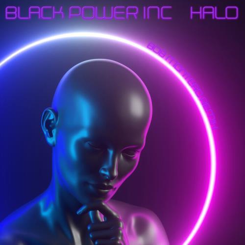 Black Power Inc — Halo (Bob Montero Remix EP) (2021)