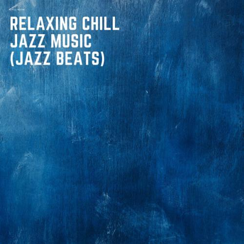 Chill Noob — Relaxing Chill Jazz Music (Jazz Beats) (2021)
