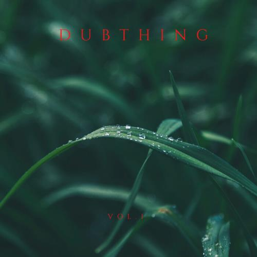 Thing — Dubthing Vol. 1 (2021)