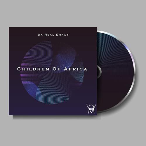 Da Real Emkay — Children Of Africa (2021)