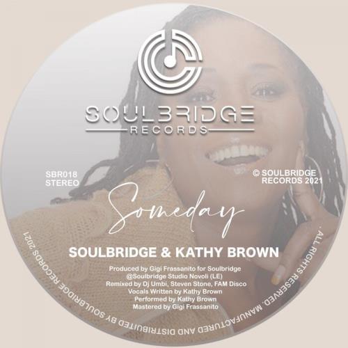Soulbridge & Kathy Brown — Someday (2021)