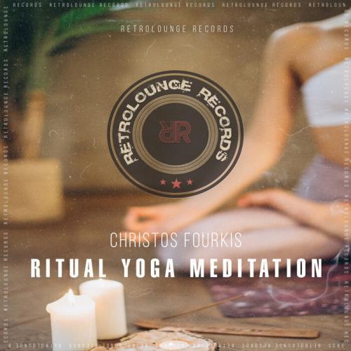 Christos Fourkis — Ritual Yoga Meditation (2021)
