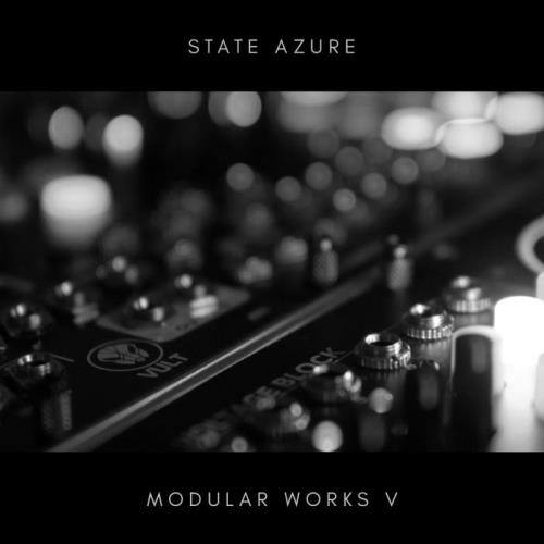 State Azure — Modular Works V (2021) FLAC