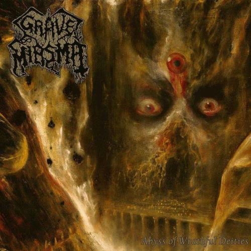 Grave Miasma — Abyss of Wrathful Deities (2021)