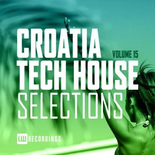 Croatia Tech House Selections, Vol. 15 (2021)