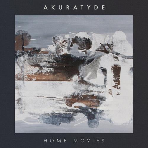 Akuratyde — Home Movies (2021)