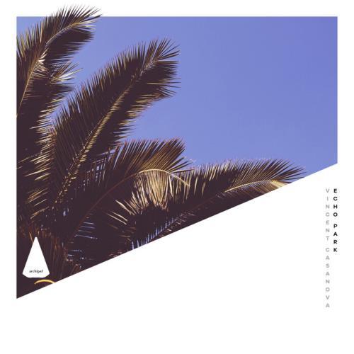 Vincent Casanova — Echo Park (2021)