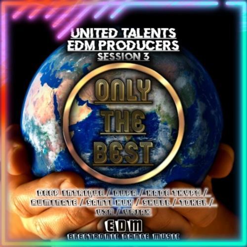 United Talents EDM Producers, Session 3 (2021)
