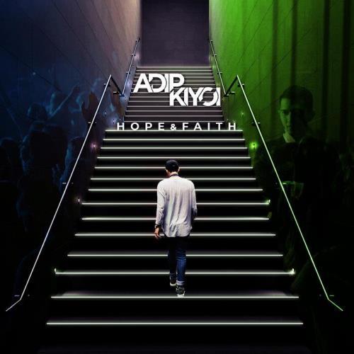 Adip Kiyoi — Hope & Faith (2021)