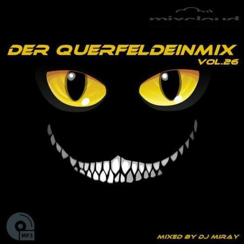 Der Querfeldeinmix Vol. 26 (Mixed By DJ Miray) (2021)
