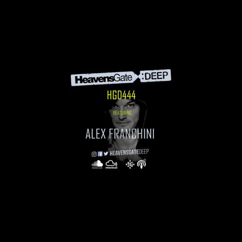 Alex Franchini — HeavensGate Deep 444 (2021-05-26)
