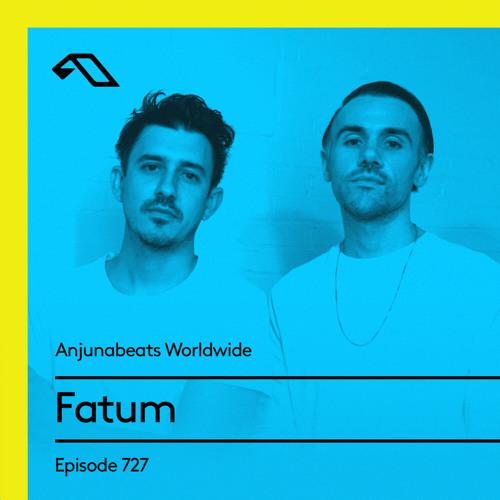 Fatum — Anjunabeats Worldwide 727 (2021-05-24)