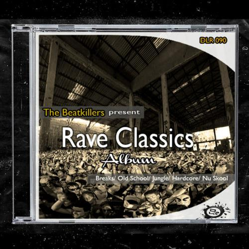 The Beatkillers — Rave Classics (The Album) (2021)