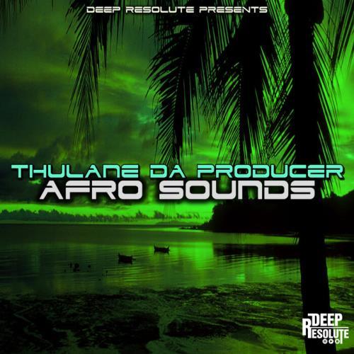 Thulane Da Producer — Afro Sounds (2021)
