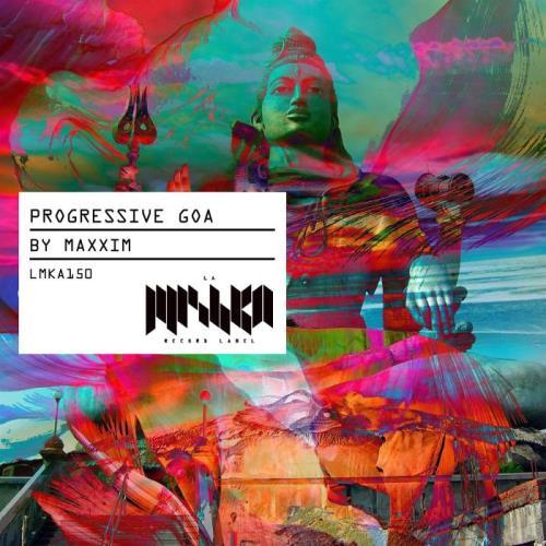 Progressive Goa [Compiled by Maxxim] (2021)