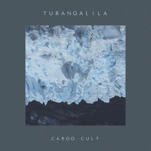 Turangalila — Cargo Cult (2021)