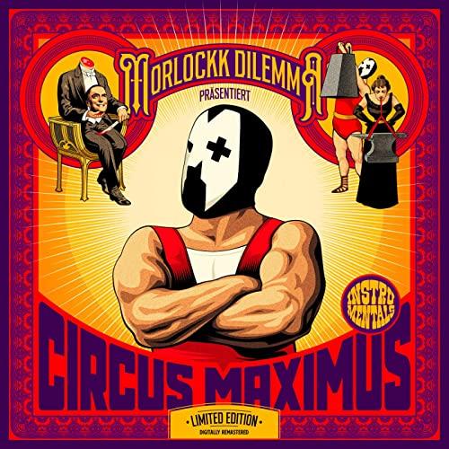Morlockk Dilemma — Circus Maximus (Instrumentals) (10 Jahre Remaster) (2021)