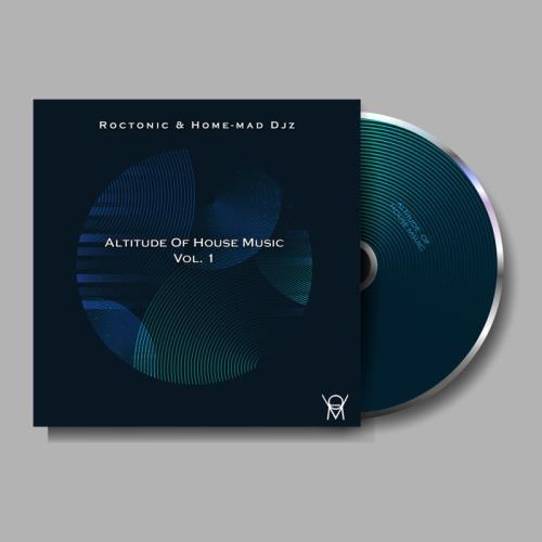 Roctonic SA & Home-Mad DJz — Altitude Of House Music Vol. 1 (2021)