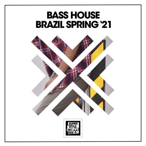 Bass House Brazil Spring '21 (2021)