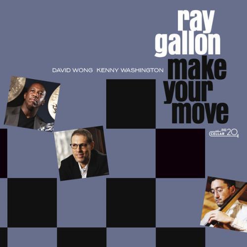 Ray Gallon — Make Your Move (2021)