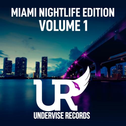 Miami Nightlife Edition — Volume 1 (2021)