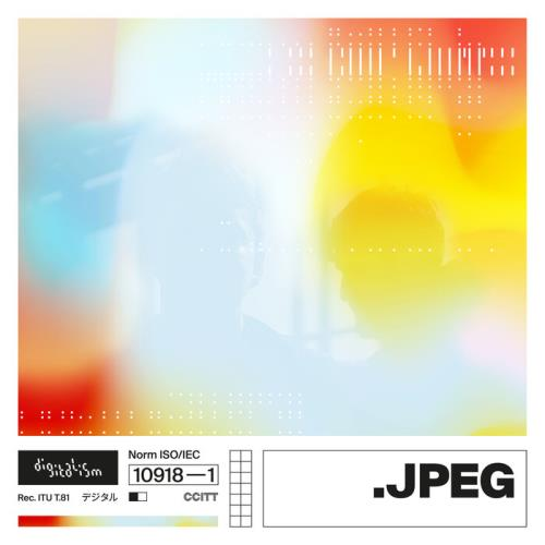 Digitalism — JPEG_complete (2021)