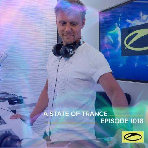 Armin van Buuren — A State Of Trance 1018 (2021-05-27)