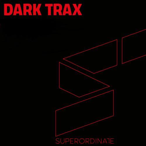 Superordinate Music: Dark Trax Vol 13 (2021)