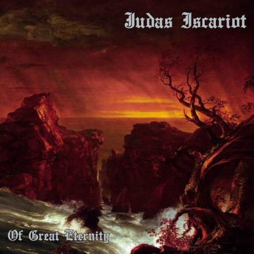 Judas Iscariot — Of Great Eternity (2021)