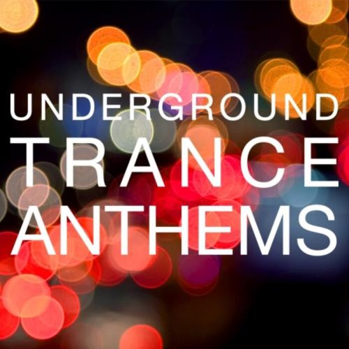 Underground Trance Anthems (2021) [FLAC]
