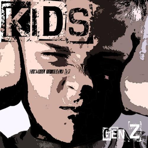Gen Z — Kids (Control Yourself EP) (2021)