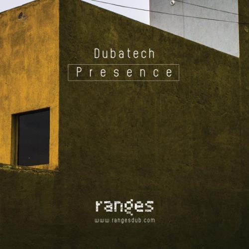 Dubatech — Presence (2021)