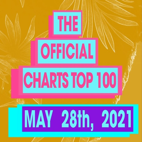 The Official UK Top 100 Singles Chart 28.05.2021 (2021)