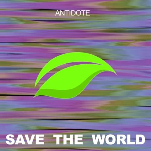 Save The World — Antidote (2021)