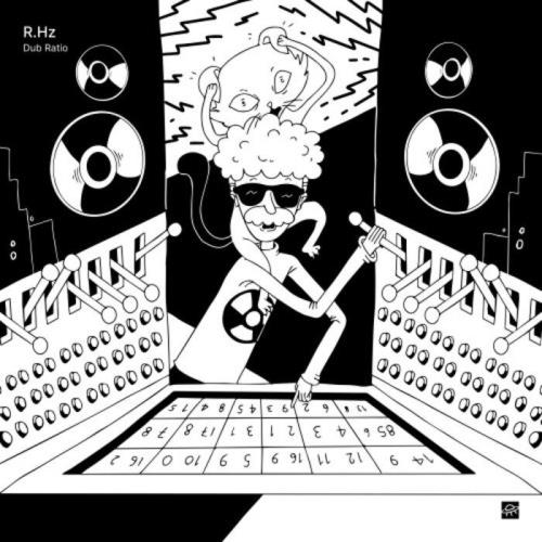 R.Hz — Dub Ratio (2021)