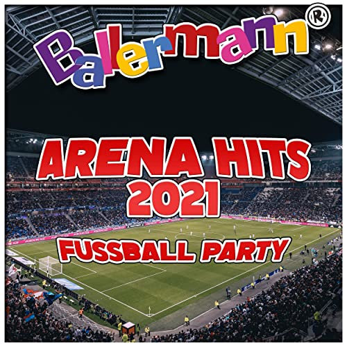 Ballermann Arena Hits 2021 (Fussball Party) (2021)
