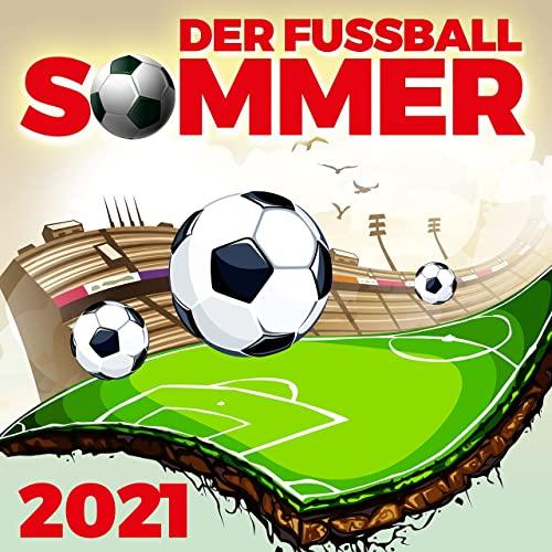 Der Fussball Sommer 2021 (2021)