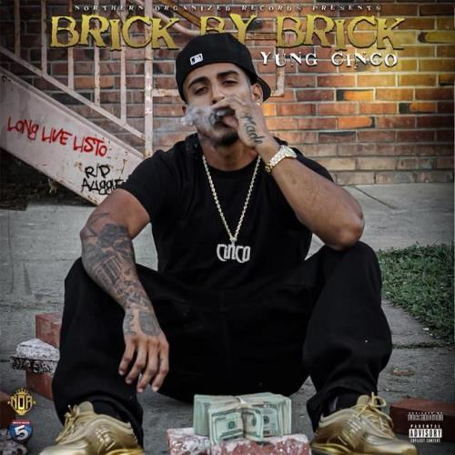 Yung Cinco — Brick by Brick (2021)