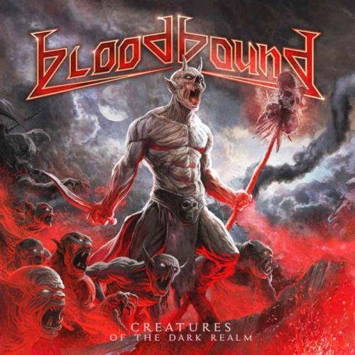 Bloodbound — Creatures of the Dark Realm (2021) FLAC